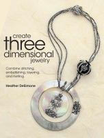 Create Three Dimensional Jewelry