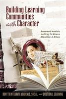 Building Learning Communities With Character