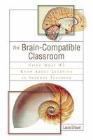 The Brain-compatible Classroom