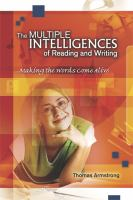 The Multiple Intelligences of Reading and Writing