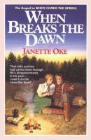 When Breaks the Dawn