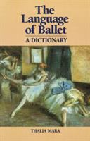 The Language Of Ballet