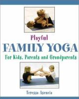 Playful Family Yoga for Kids, Parents and Grandparents