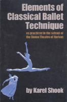 Elements of Classical Ballet Technique as Practiced in the School of the Dance Theatre of Harlem