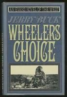 Wheeler's Choice
