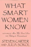 What Smart Women Know