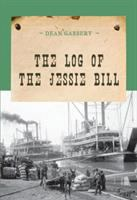 The Log of the Jessie Bill