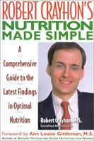 Robert Crayhon's Nutrition Made Simple