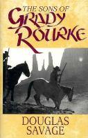 The Sons of Grady Rourke