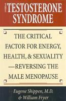 The Testosterone Syndrome