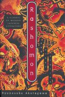 RASHOMON AND OTHER STORIES. TR. BY TAKASHI KOJIMA; INTROD. BY HOWARD HIBBETT: ILLUS. BY M. KUWATA. LIVERIGHT 1952