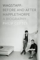 Wagstaff, Before and After Mapplethorpe