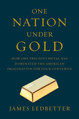 Cover image for One Nation Under Gold