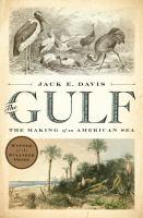 Gulf: the Making of An American Sea