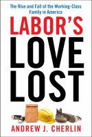 Labor's Love Lost