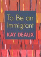 To Be An Immigrant