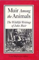 Muir Among the Animals