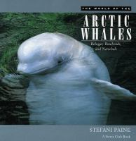 The World of the Arctic Whales