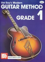 Mel Bay's Modern Guitar Method, Grade 1