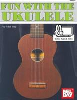 Mel Bay's Fun With the Ukulele