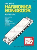 Mel Bay's Harmonica Songbook