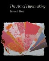 The Art of Papermaking