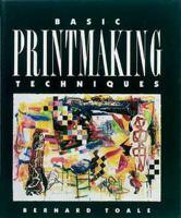 Basic Printmaking Techniques