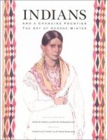 Indians and A Changing Frontier