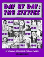 DAY BY DAY: THE SIXTIES VOL 1: 1960