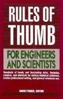 Rules of Thumb for Engineers and Scientists