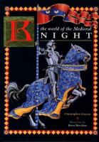The World of the Medieval Knight