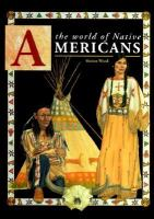 The World Of Native Americans