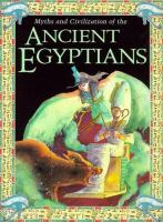 Myths and Civilization of the Ancient Egyptians