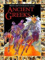 Myths and Civilization of the Ancient Greeks