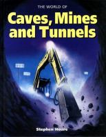 The World of Caves, Mines, and Tunnels