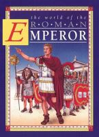 The World of the Roman Emperor
