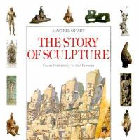 The Story of Sculpture