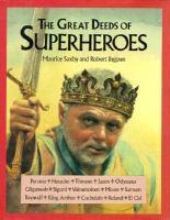The Great Deeds of Superheroes
