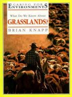 What Do We Know About Grasslands?