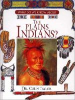 What Do We Know About the Plains Indians?
