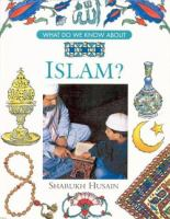 What Do We Know About Islam?