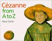 Cézanne From A to Z