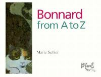 Bonnard From A to Z