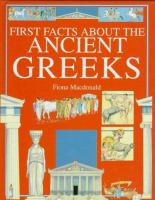 First Facts About the Ancient Greeks
