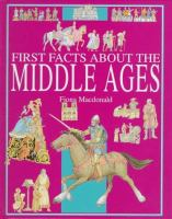 First Facts About the Middle Ages
