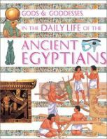 Gods & Goddesses in the Daily Life of the Ancient Egyptians