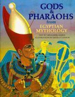 Gods & Pharaohs From Egyptian Mythology