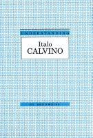 Understanding Italo Calvino