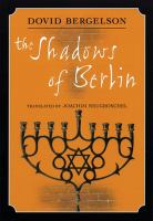 Shadows of Berlin : The Berlin Stories of Dovid Bergelson