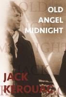 Old Angel Midnight